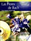 Libro de Las Flores De Bach (+dvd)