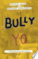 Libro de Mi Bully Y Yo