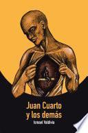 Libro de Juan Cuarto Y Los Dema ́s
