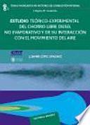 Libro de Estudio Teórico Experimental Del Chorro Libre Diesel No Evaporativo Y De Su Interacción Con El Movimiento Del Aire