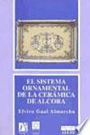 Libro de El Sistema Ornamental De La Cerámica De Alcora
