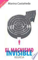 Libro de El Machismo Invisible Regresa