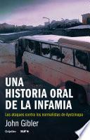 Libro de Una Historia Oral De La Infamia