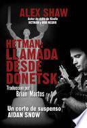 Libro de Hetman: Llamada Desde Donetsk