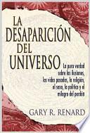 Libro de La Desaparición Del Universo