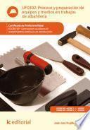 Libro de Proceso Y Preparación De Equipos Y Medios En Trabajos De Albañilería. Eocb0109