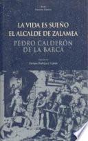 Libro de La Vida Es Sueño. El Alcalde De Zalamea