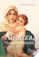 Libro de Tu Alianza, Nuestra Misión