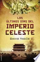 Libro de Los últimos Días Del Imperio Celeste