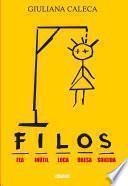 Libro de F.i.l.o.s.: Fea, Inútil, Loca, Obesa, Suicida