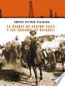 Libro de La Muerte De Pancho Villa Y Los Tratados De Bucareli