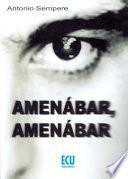 Libro de Amenábar, Amenábar