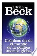 Libro de Crónicas Desde El Mundo De La Política Interior Global