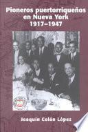 Libro de Pioneros Puertorriqueños En Nueva York