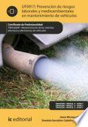 Libro de Prevención De Riesgos Laborales Y Medioambientales En Mantenimiento De Vehículos. Tmvg0209
