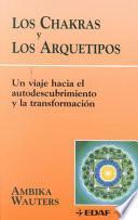 Libro de Los Chakras Y Los Arquetipos