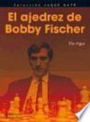 Libro de El Ajedrez De Bobby Fischer