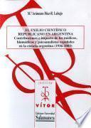Libro de El Exilio Científico Republicano En Argentina.
