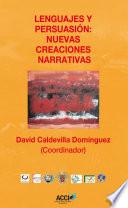 Libro de Lenguajes Y Persuasión: Nuevas Creaciones Narrativas