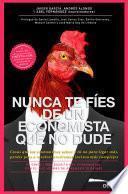 Libro de Nunca Te Fíes De Un Economista Que No Dude
