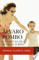 Libro de La Fortuna De Matilda Turpin