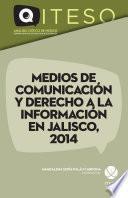 Libro de Medios De Comunicación Y Derecho A La Información En Jalisco, 2014