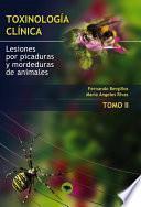 Libro de Toxinologia Clinica. Lesiones Por Picaduras Y Mordeduras De Animales