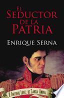 Libro de El Seductor De La Patria