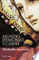 Libro de Mundo, Demonio Y Carne