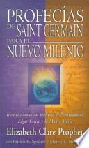Libro de Profecias De Saint Germain Para El Nuevo Milenio
