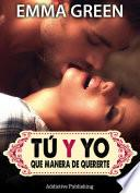Libro de Tú Y Yo, Que Manera De Quererte   Volumen 9
