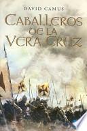 Libro de Caballeros De La Veracruz