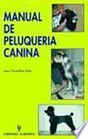 Libro de Manual De Peluquería Canina