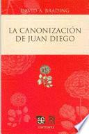 Libro de La Canonización De Juan Diego