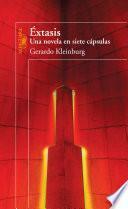 Libro de Éxtasis. Una Novela En Siete Cápsulas