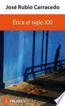 Libro de Ética El Siglo Xxi