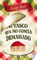 Libro de El Vasco Que No Comía Demasiado