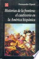 Libro de Historias De La Frontera