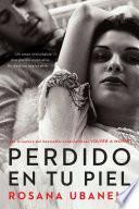 Libro de Perdido En Tu Piel (lost In Your Skin)