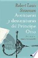 Libro de Aventuras Y Desventuras Del Príncipe Otto