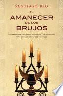 Libro de El Amanecer De Los Brujos