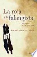 Libro de La Roja Y La Falangista