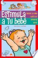 Libro de Estimula A Tu Bebé