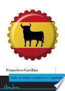 Libro de Guía De Malas Costumbres Españolas