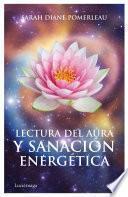 Libro de Lectura Del Aura Y SanaciÃ3n Energética