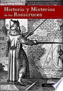 Libro de Historia Y Misterios De Los Rosacruces