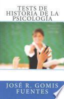 Libro de Tests De Historia De La Psicologa / Tests Of Psychology History