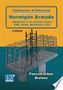 Libro de Construcción De Estructuras De Hormigón Armado Adaptado A Las Instrucciones Eme, Efhe, Ncse Y Cte