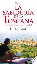 Libro de La Sabiduría De La Toscana