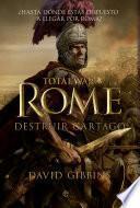 Libro de Total War: Rome. Destruir Cartago